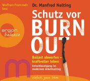 Manfred Nelting, Schutz vor Burn-out