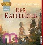 Tom Hillenbrand, Kaffeedieb MP 3
