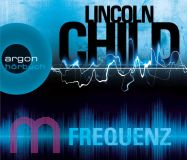 Lincoln Child, Frequenz