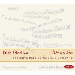 Erich Fried Wo Ich Bin Gedichte über Gefühl Und Verstand